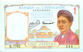 French Indochina Currency - Emssion du Piastre